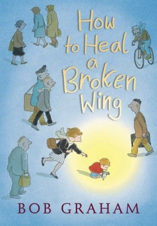 how-to-heal-a-broken-wing-book-cover